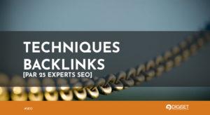 Backlinks : les meilleures techniques testées par 25 experts SEO